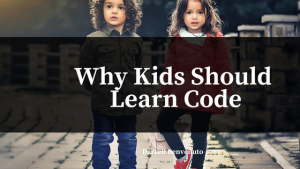 Why Kids Should Learn Code