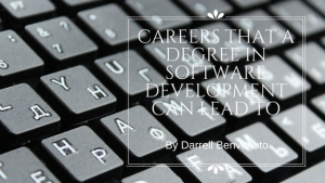 Careers that a Degree in Software Development Can Lead To